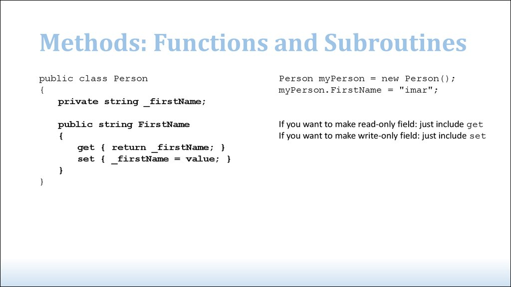 Methods: Functions and Subroutines