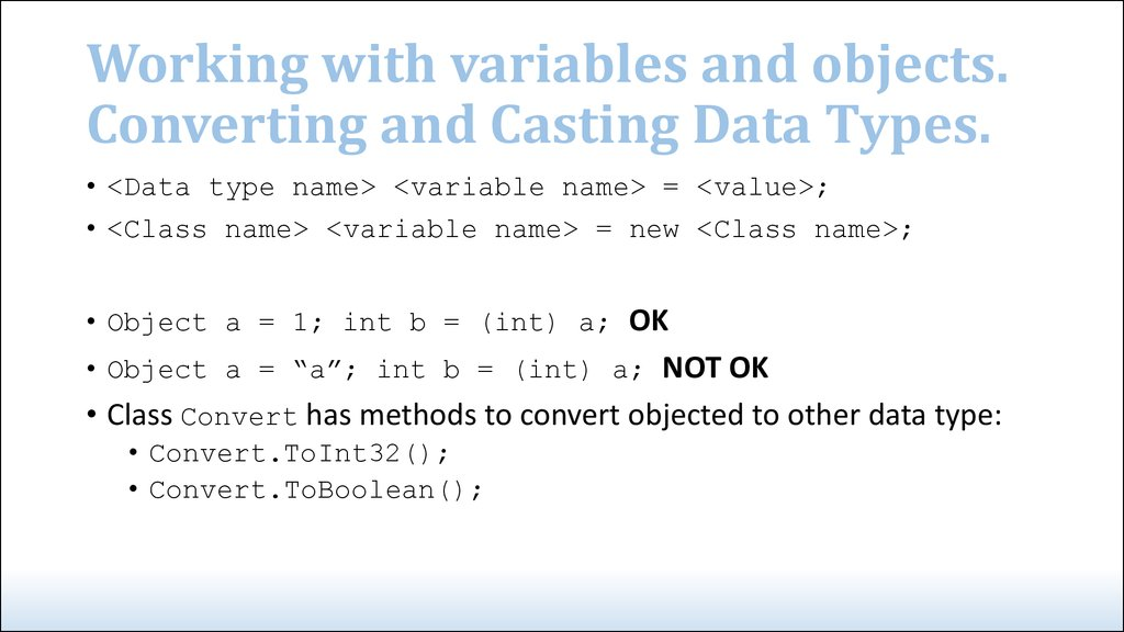 Working with variables and objects. Converting and Casting Data Types.