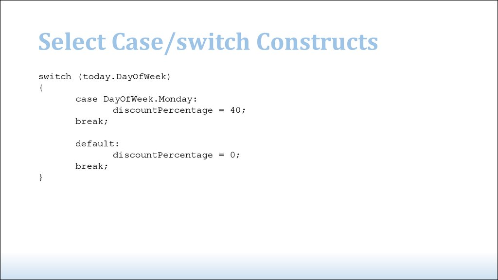 Select Case/switch Constructs