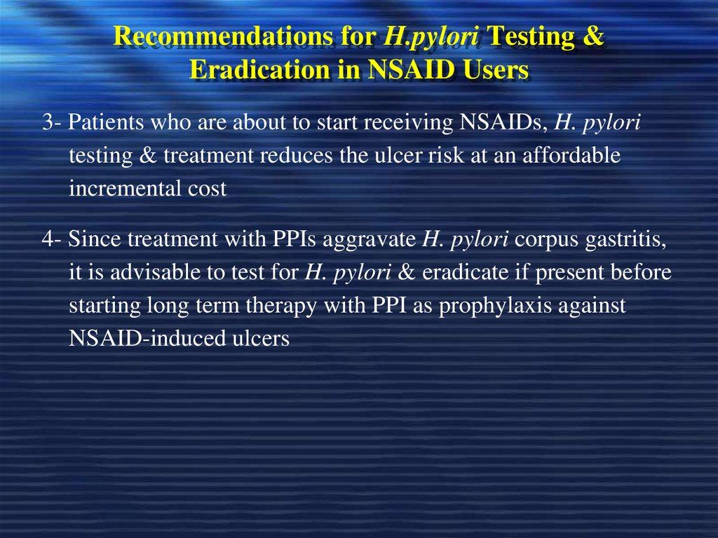 Recommendations for H.pylori Testing & Eradication in NSAID Users