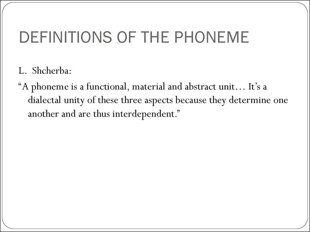 DEFINITIONS OF THE PHONEME