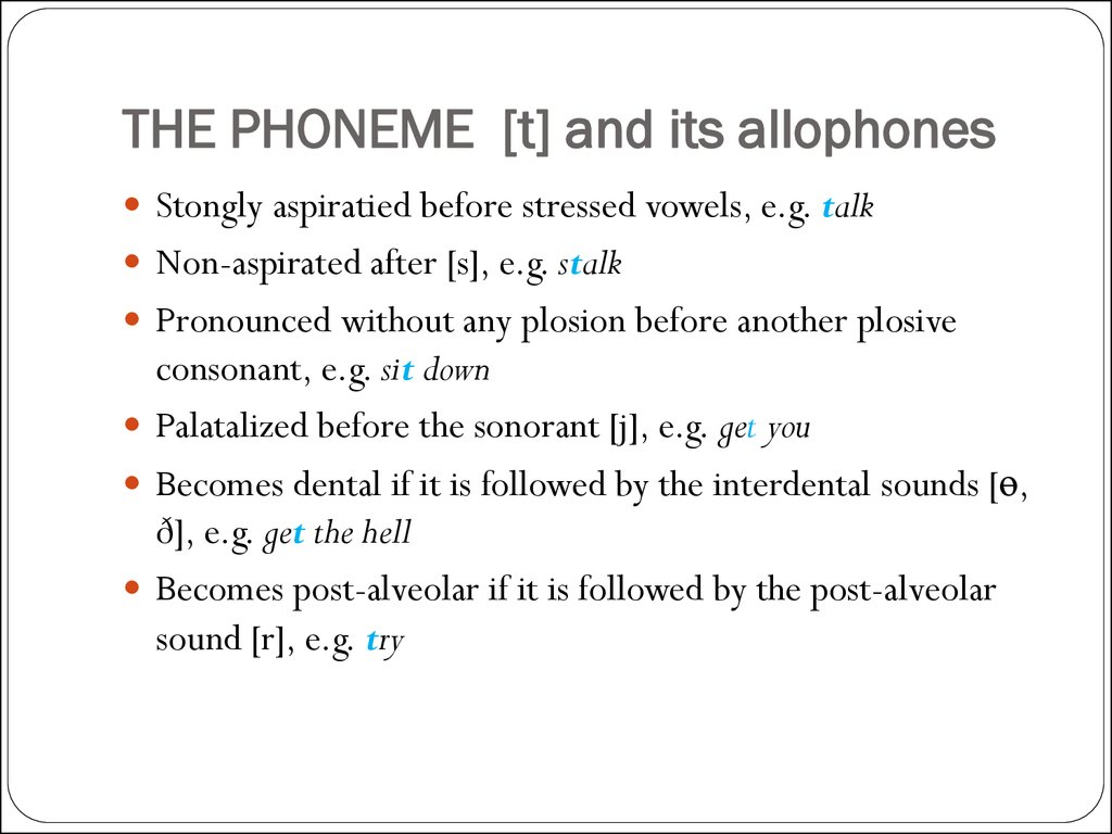 THE PHONEME [t] and its allophones