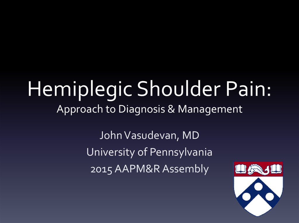 Hemiplegic Shoulder Pain: Approach to Diagnosis and