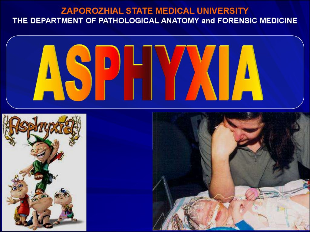 Asphyxia - online presentation