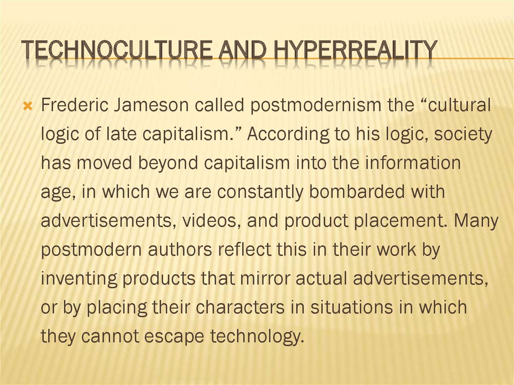 Technoculture and hyperreality