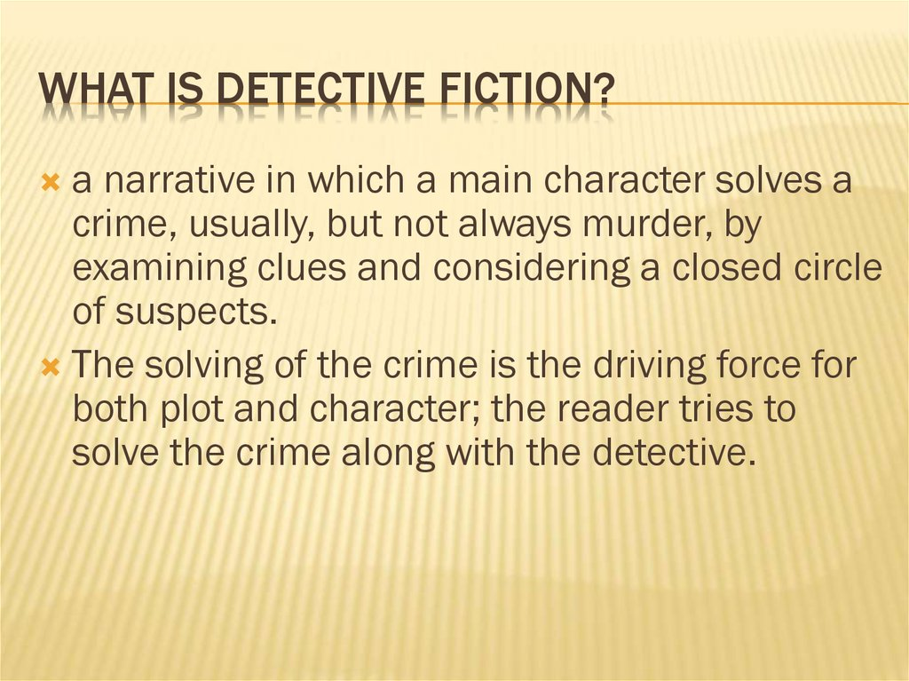 What is detective fiction?