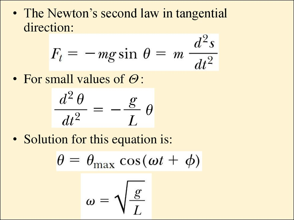 The Newtons Second Law In Tangential Direction O For Small Values Of Q Solution This Equation Is