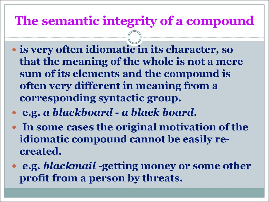 The semantic integrity of a compound