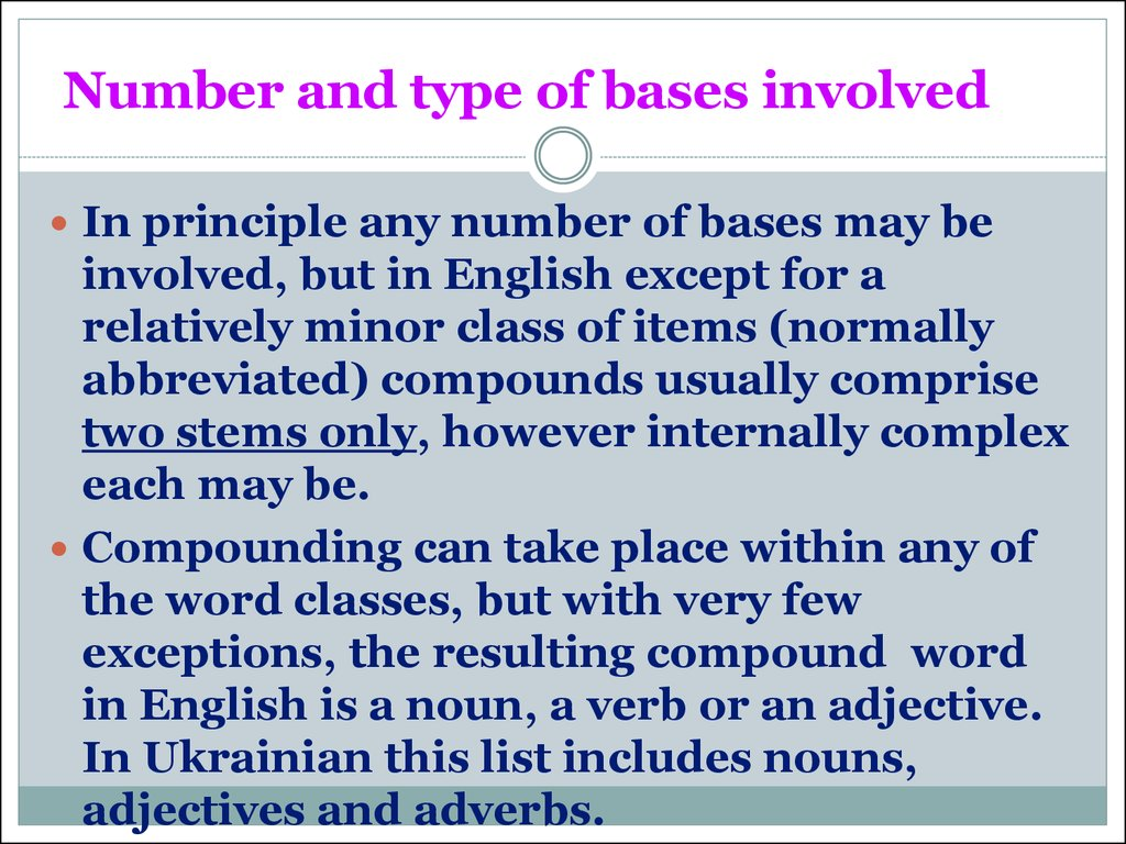 Number and type of bases involved