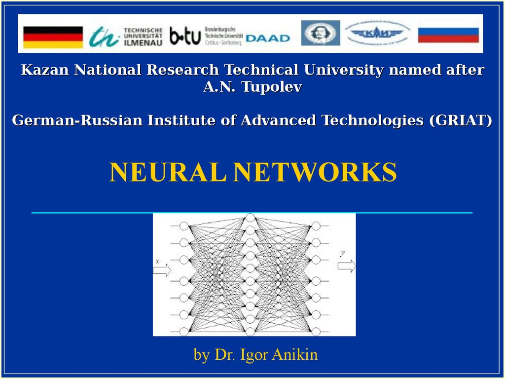Kazan National Research Technical University named after A.N. Tupolev German-Russian Institute of Advanced Technologies (GRIAT)