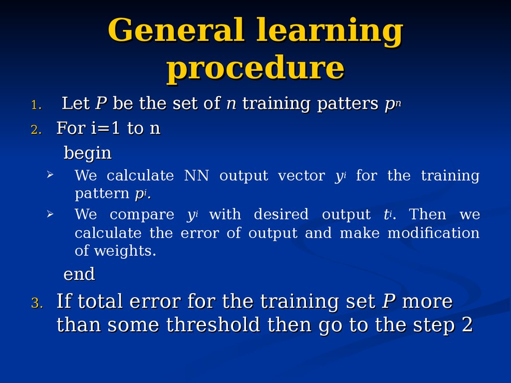 General learning procedure