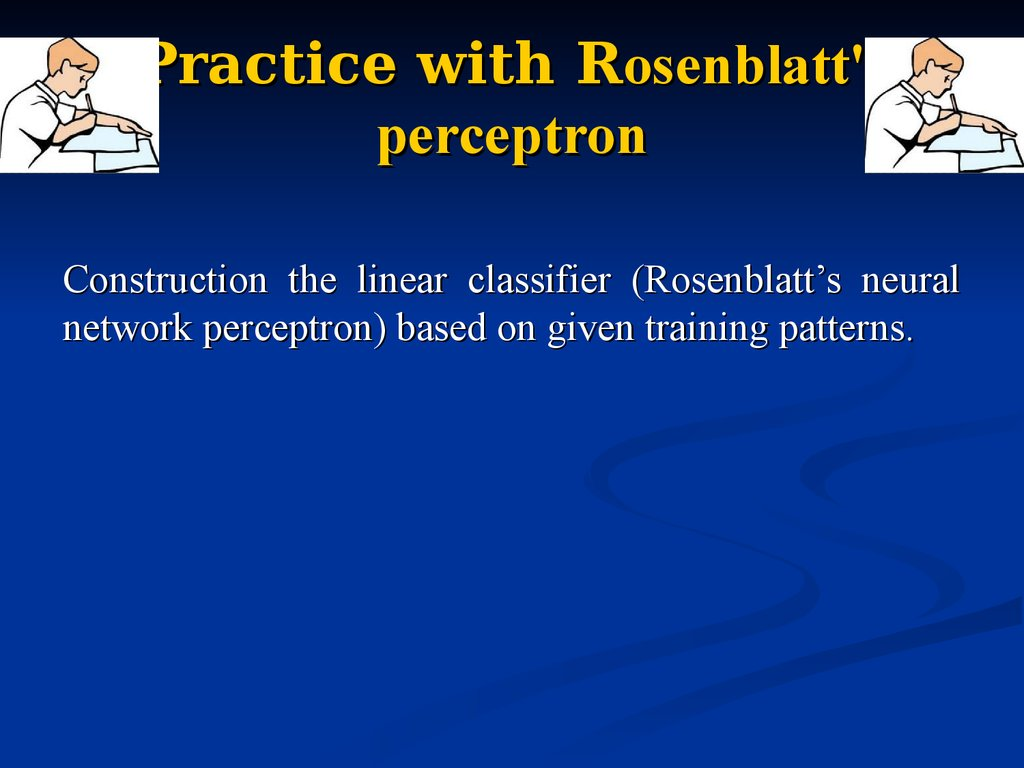 Practice with Rosenblatt's perceptron