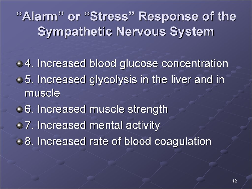 """Alarm"" or ""Stress"" Response of the Sympathetic Nervous System"