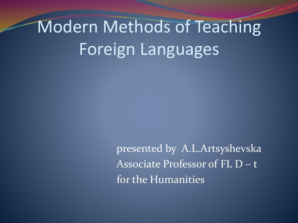 Modern Methods of Teaching Foreign Languages