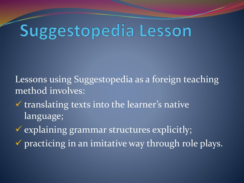 Suggestopedia Lesson