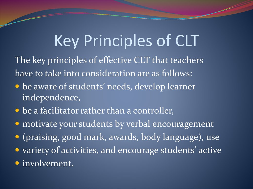 Key Principles of CLT