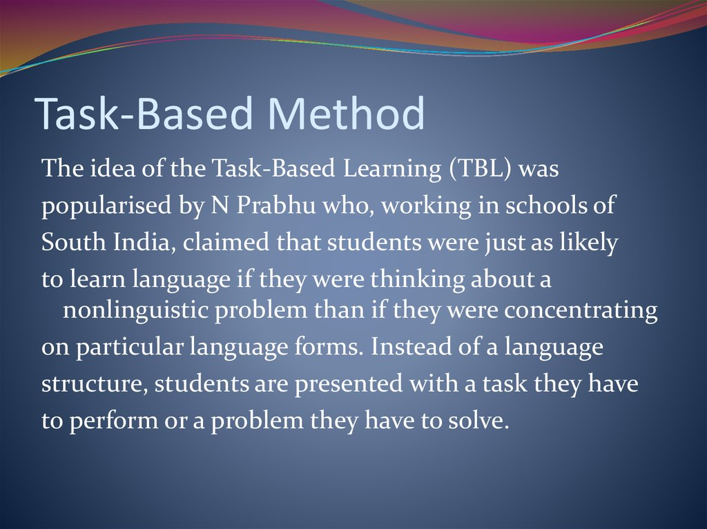 Task-Based Method