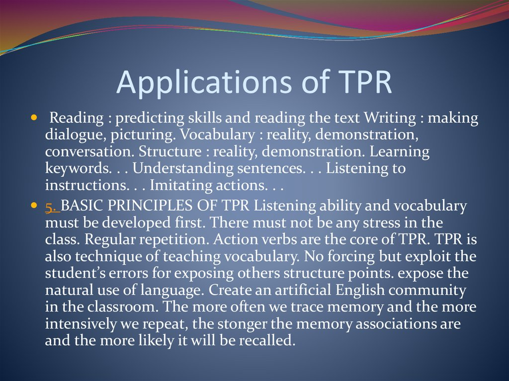 Applications of TPR