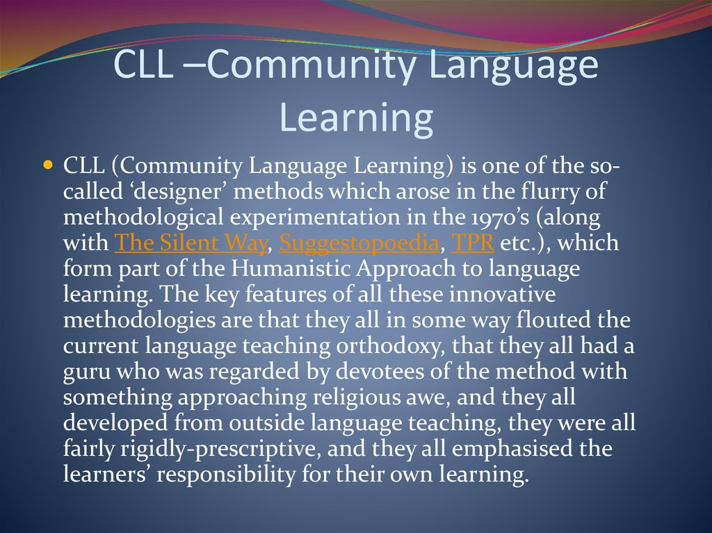 CLL –Community Language Learning