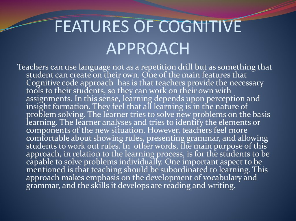 FEATURES OF COGNITIVE APPROACH