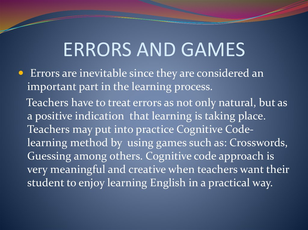 ERRORS AND GAMES