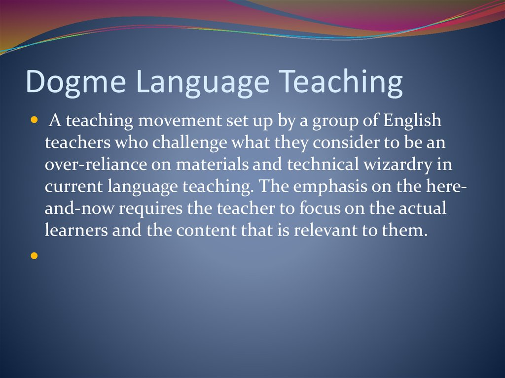 Dogme Language Teaching