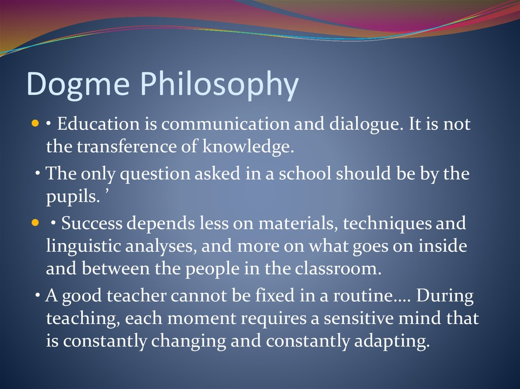 Dogme Philosophy