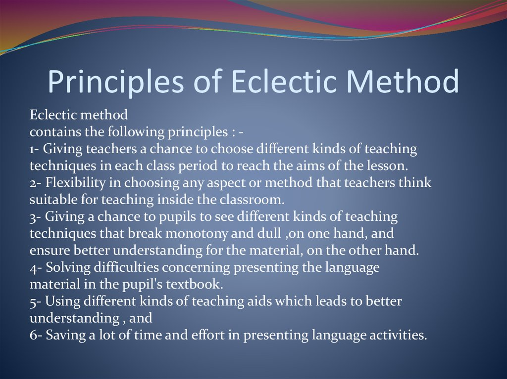 Principles of Eclectic Method