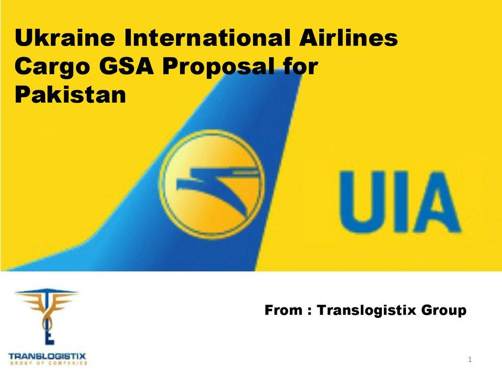 Ukraine international airlines cargo gsa proposal for pakistan ukraine international airlines cargo gsa proposal for pakistan from translogistix group publicscrutiny Gallery