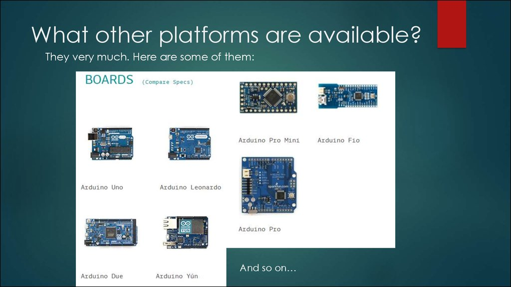 What other platforms are available?