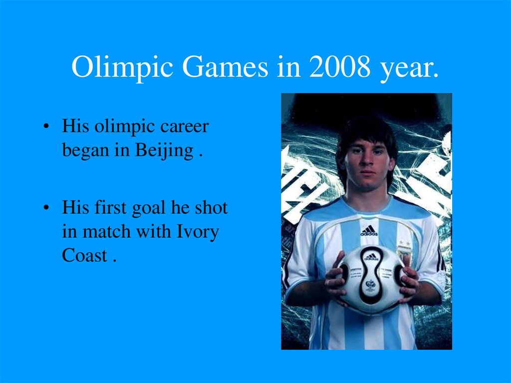 Olimpic Games in 2008 year.