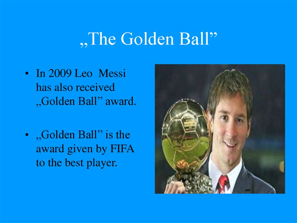 """The Golden Ball"""