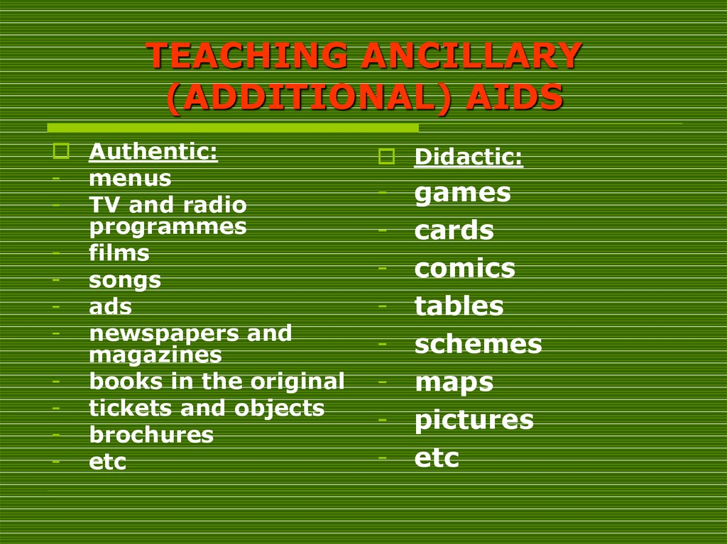 TEACHING ANCILLARY (ADDITIONAL) AIDS