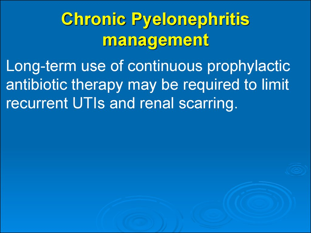 Chronic Pyelonephritis management
