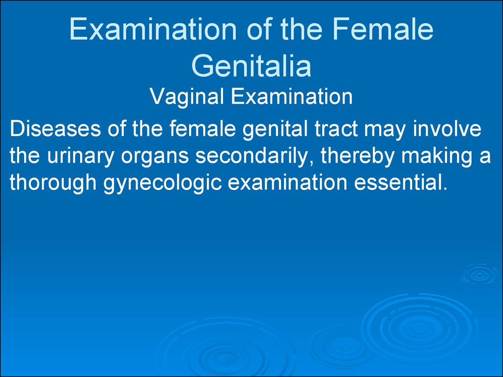 Examination of the Female Genitalia