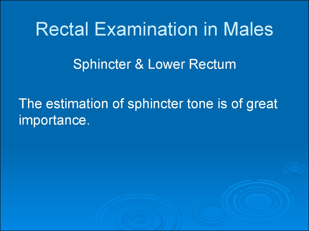 Rectal Examination in Males