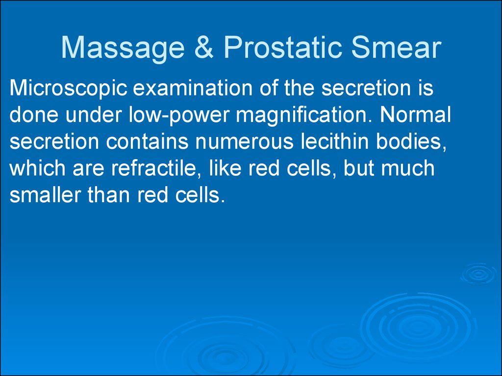 Massage & Prostatic Smear