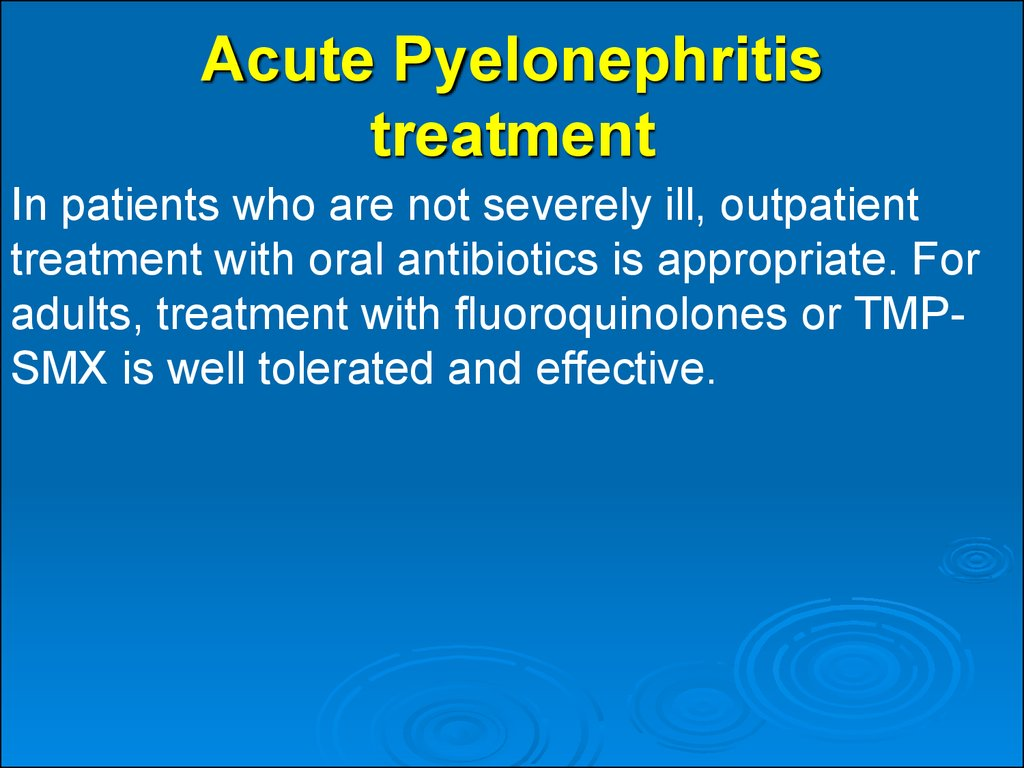 Acute Pyelonephritis treatment