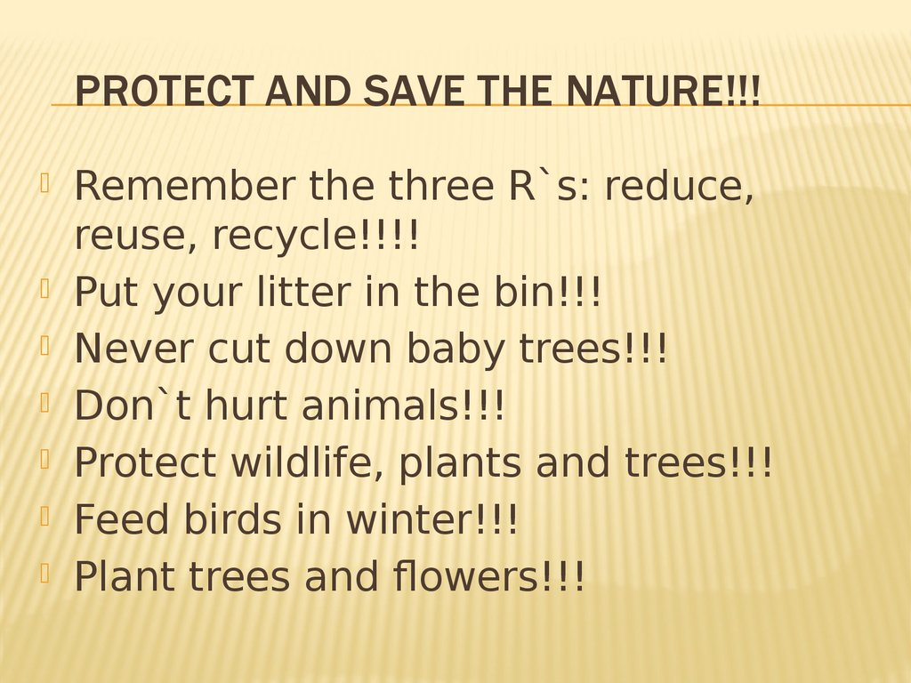 Protect and save the nature!!!