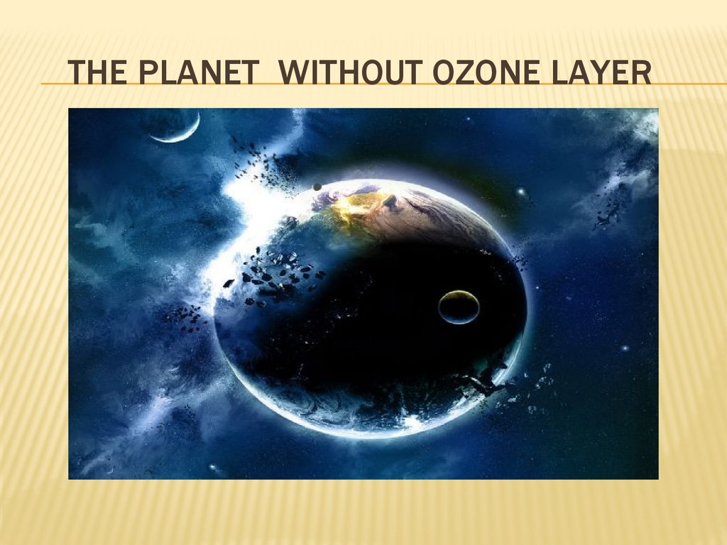 the planet without ozone layer