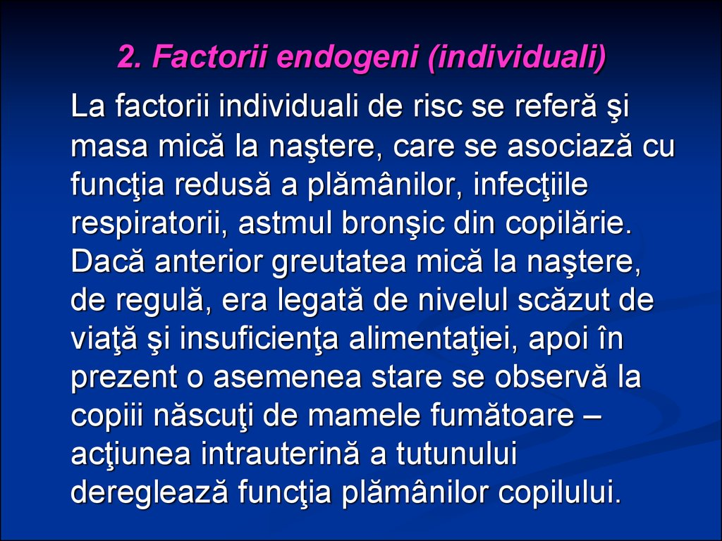 2. Factorii endogeni (individuali)