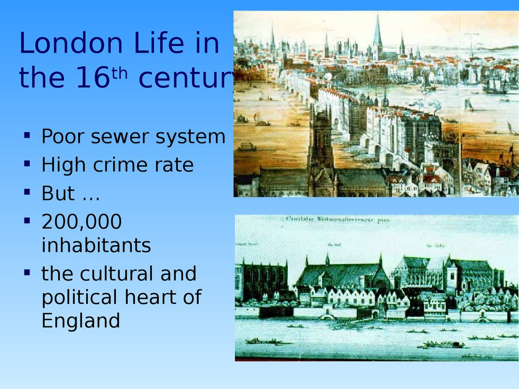 London Life in the 16th century