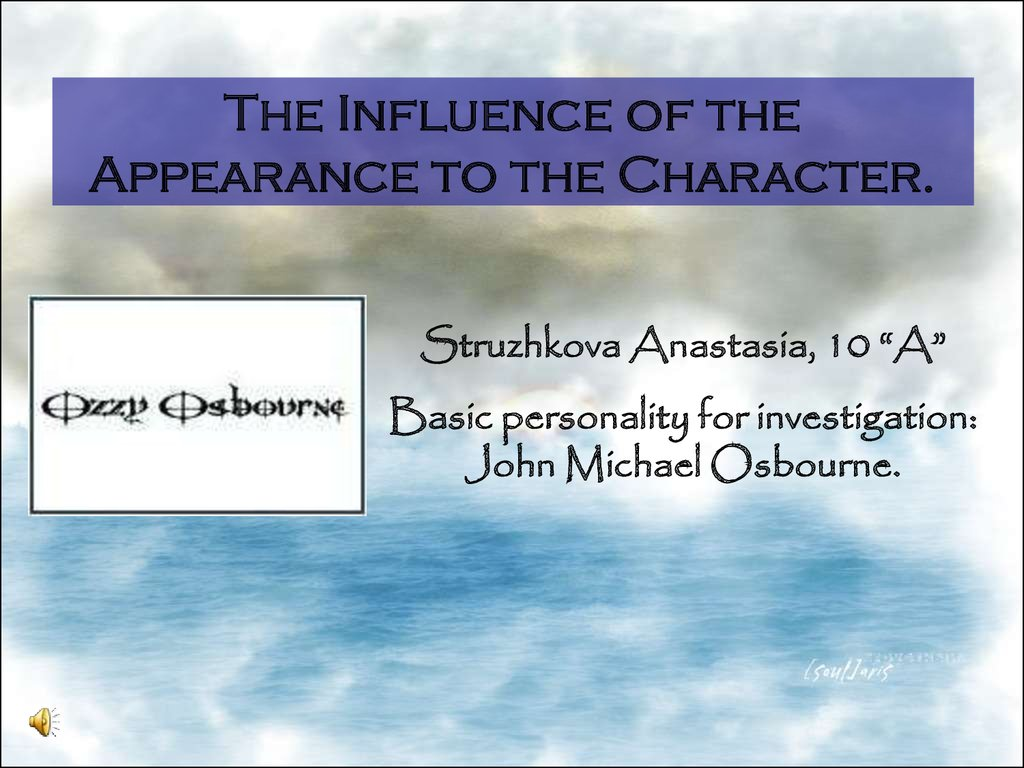 The Influence of the Appearance to the Character.