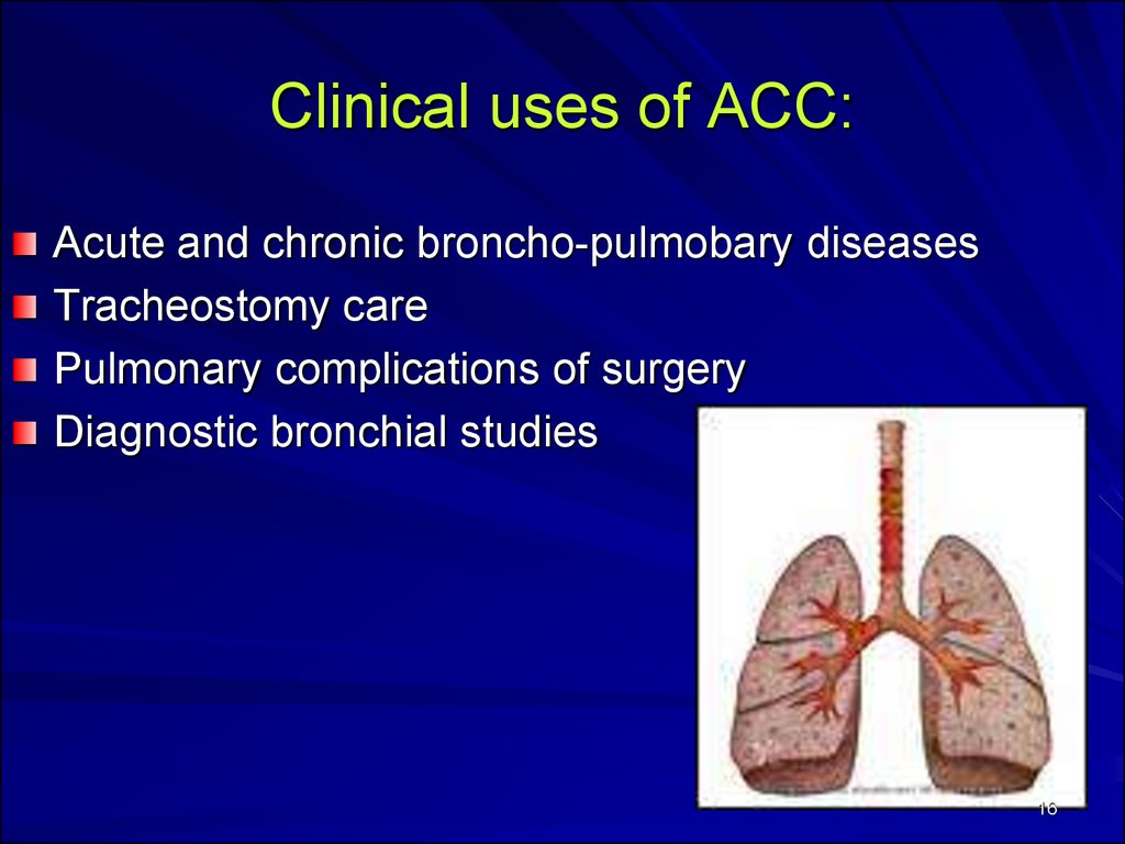 Clinical uses of ACC: