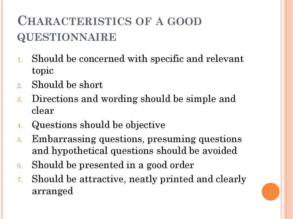 Characteristics of a good questionnaire