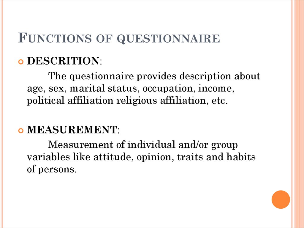 Functions of questionnaire