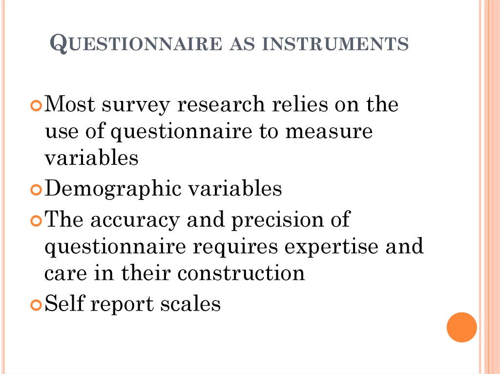 Questionnaire as instruments