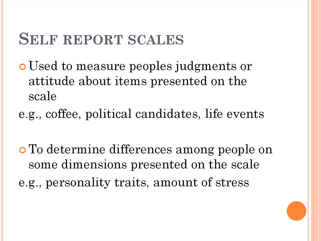 Self report scales
