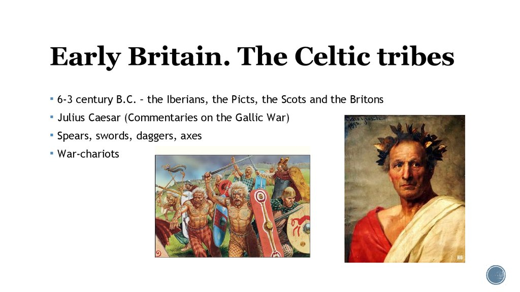 Early Britain. The Celtic tribes