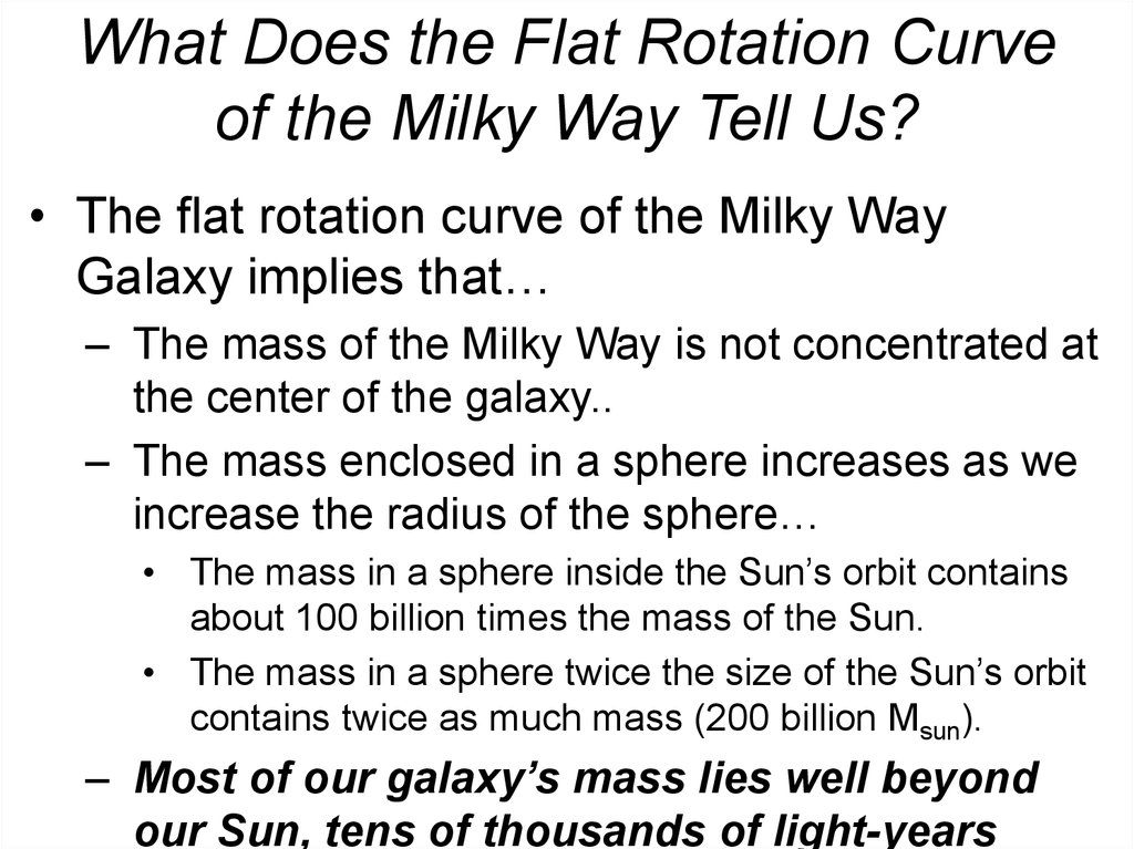 What Does the Flat Rotation Curve of the Milky Way Tell Us?